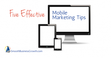 5 Effective Mobile Marketing Tips
