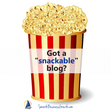 Is Your Blog Snackable? Top Ways To Optimize Your Blog
