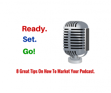 Tips For Marketing Your Podcasts