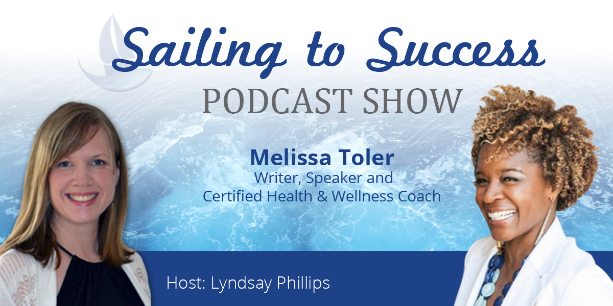 How Your Body Image Can Affect Your Success with Melissa Toler