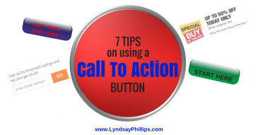 7 Tips On Using A Call To Action Button