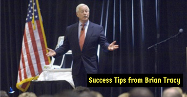 Success Tips From Brian Tracy