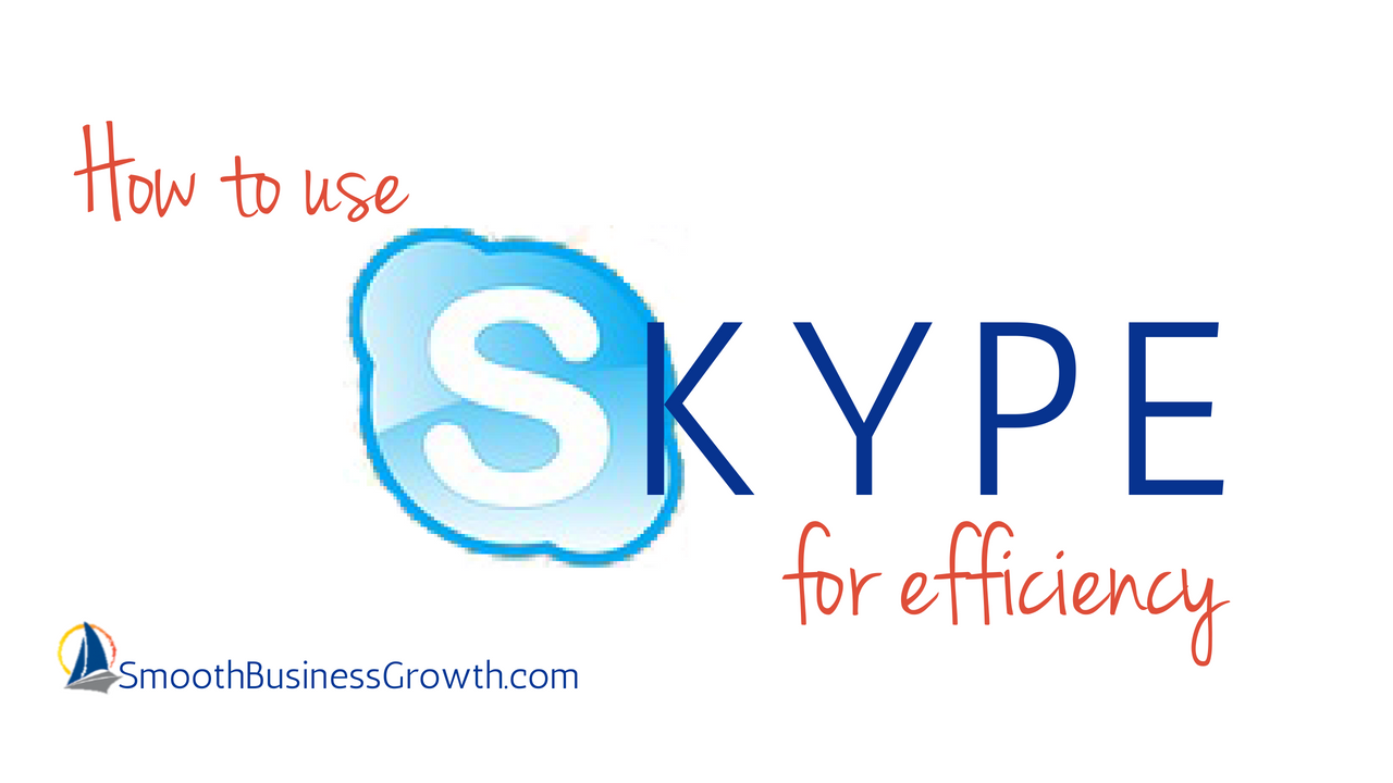 How to use Skype for Efficiency
