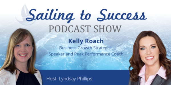 How to Grow Your Business Rapidly with Kelly Roach