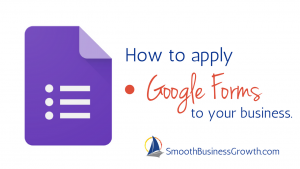 Google Forms business
