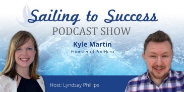 Podcasting and PodHero with Kyle Martin
