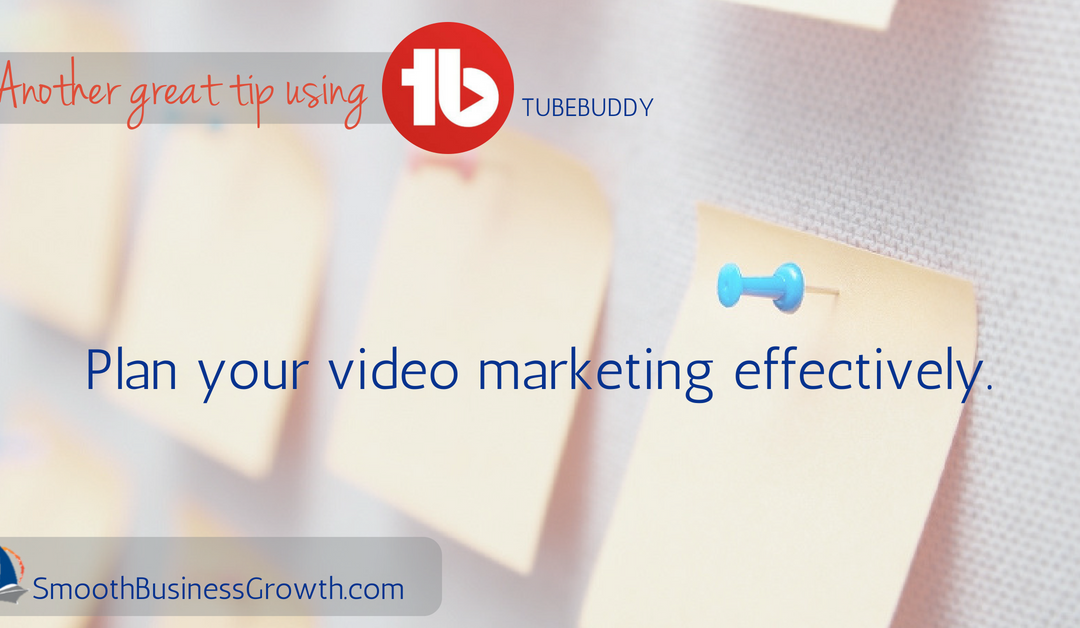 Use TubeBuddy To Plan Your Video Marketing Faster