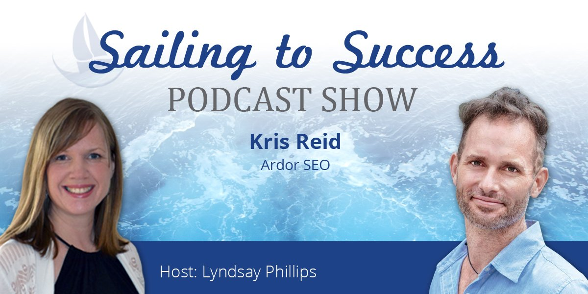How to Get Found Online and Generate More Customers with Kris Reid from Ardor SEO