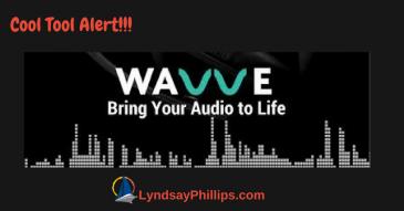 Wavve Making Waves for Social Media