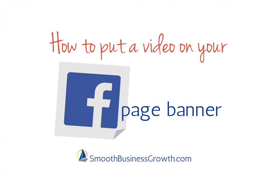 How To Put Video On Your Facebook Banner