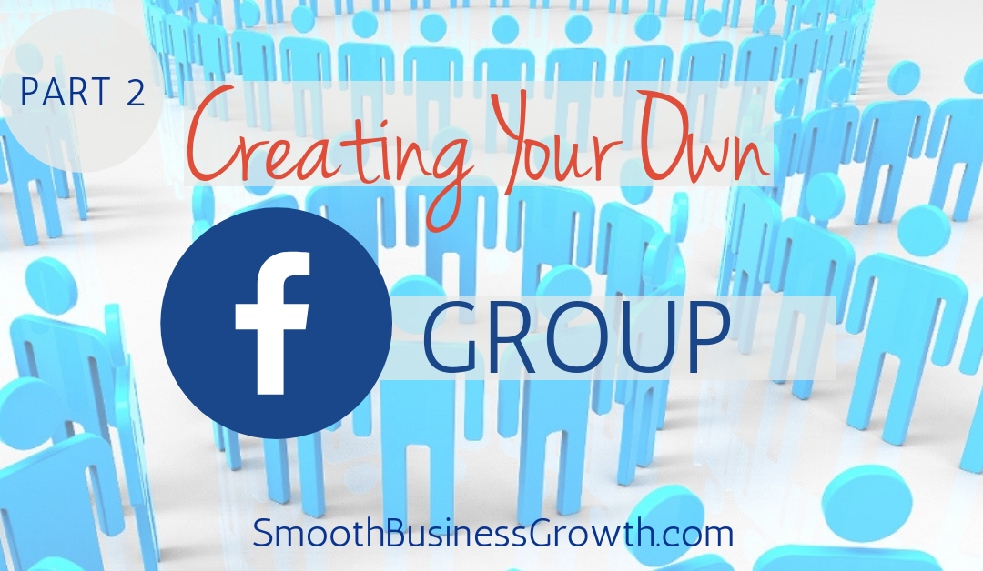 Creating Your Own Facebook Group