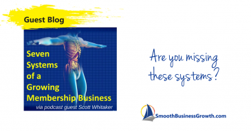 Seven Systems of Growing A Membership Business