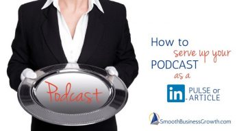 Using LinkedIn To Promote a Podcast