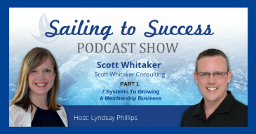 7 Systems To Growing a Membership Business with Scott Whitaker