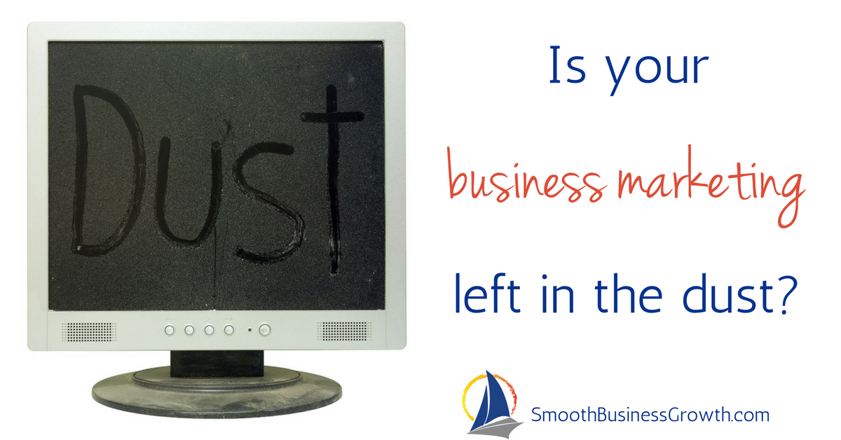 Is your business marketing left in the dust_