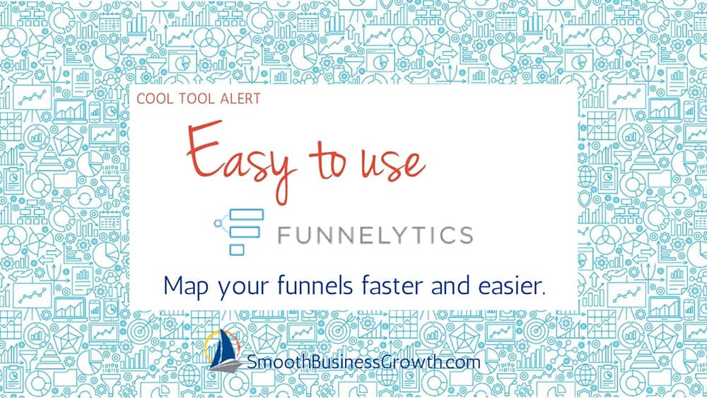 Mapping Out Sales Funnels With Ease Using Funnelytics
