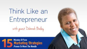 Think like an entrepreneur with Deborah Bailey