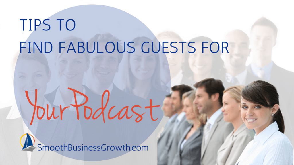 acquiring guests for your podcast