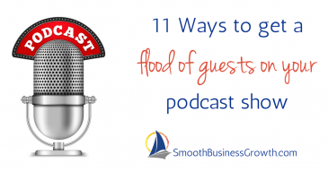 11 Ways to get a flood of guests on your podcast show