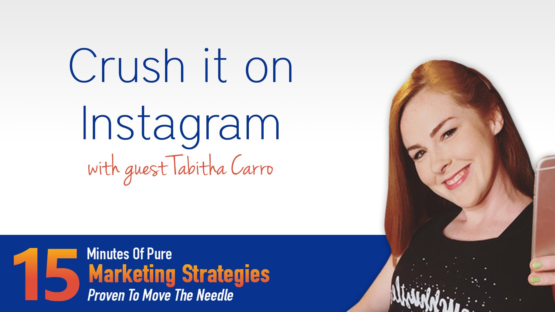 Crush it on Instagram with Tabitha Carro