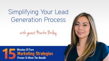 Simplifying your lead generation process with Mariko Briley