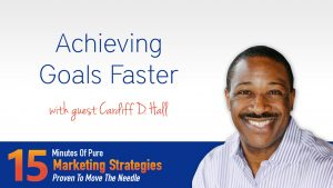 Achieving goals faster