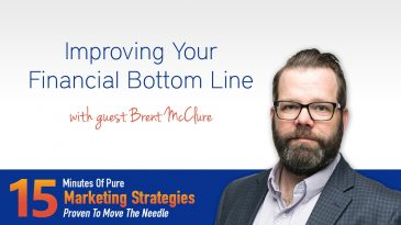 Improving your financial bottom line with Brent McClure