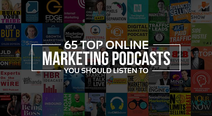 65 TOP Online Marketing Podcasts List
