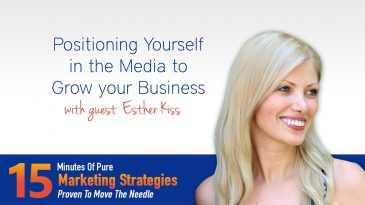Grow Your Business by Positioning Yourself in the Media