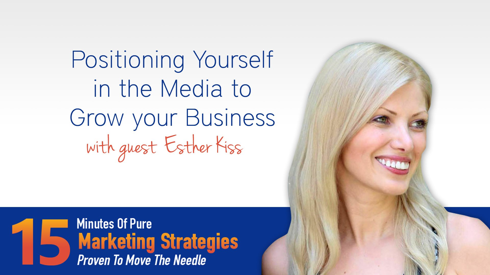 Positioning Yourself in the Media to Grow Your Business