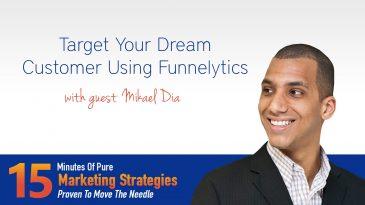 Target your dream customer using Funnelytics