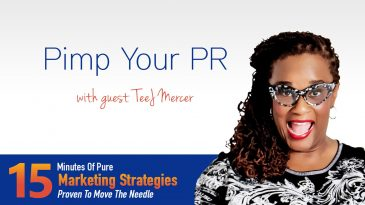 Pimp Your PR With TeeJ Mercer