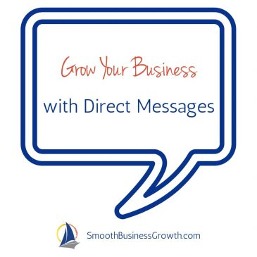 Using Direct Messages To Grow Your Business