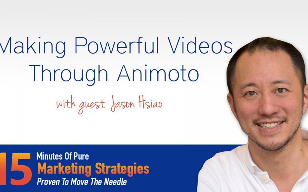 Making powerful videos through Animoto with Jason Hsiao