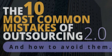 The 10 Most Common Mistakes of Outsourcing And How to Avoid Them Guide