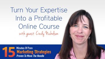 Turn your expertise into a profitable online course with Cindy Nicholson