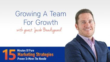 Growing A Team For Growth With Jacob Baadsgaard