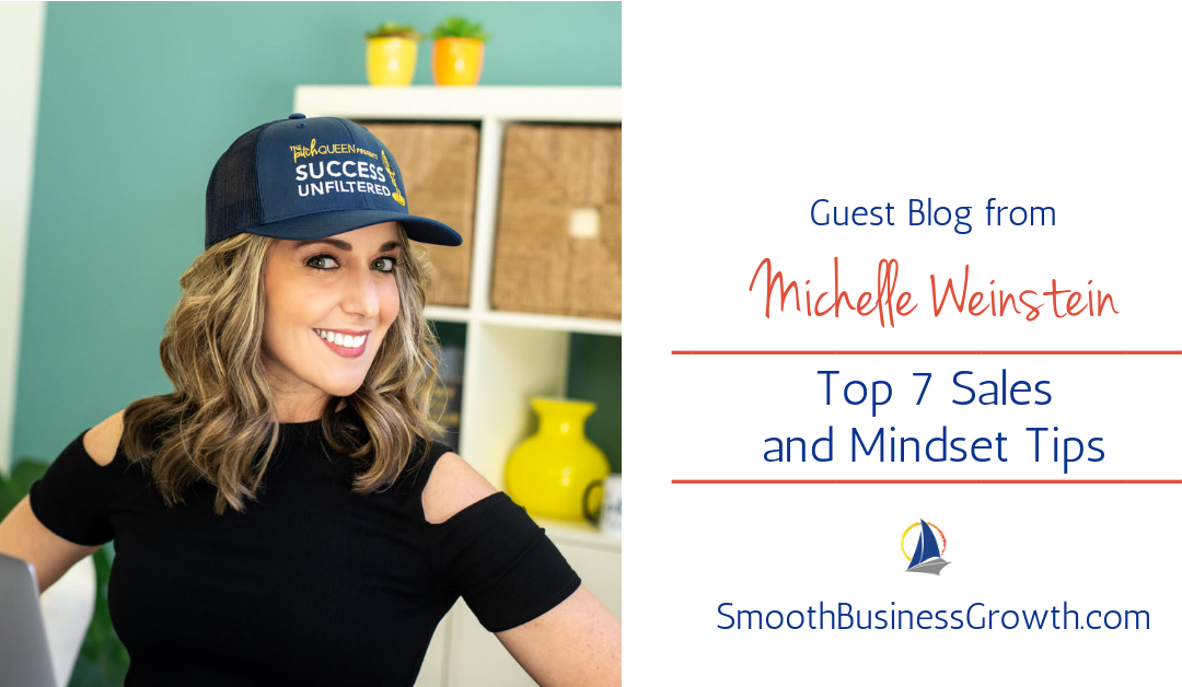 Michelle Weinstein shares her Top 7 Sales and Mindset Tips