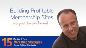 Building Profitable Membership Sites with Jonathan Denwood