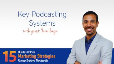 Key Podcasting Systems with Yann Ilunga