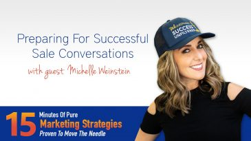 Preparing For Successful Sales Conversations with Michelle Weinstein