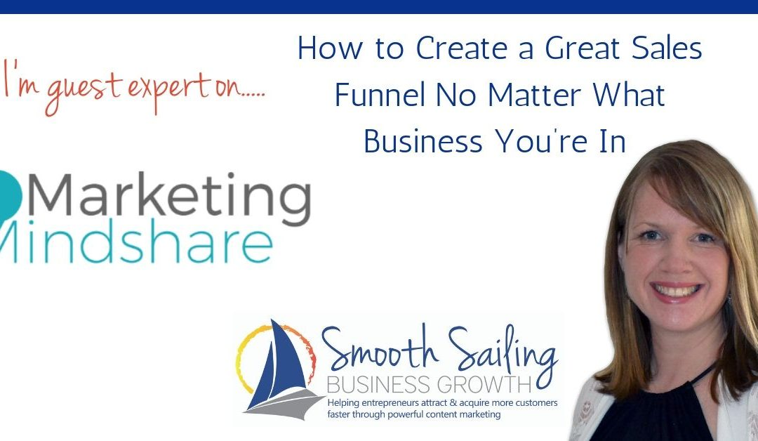 How to Create Great Sales Funnels No Matter What Business You're In