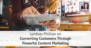 Converting Customers Through Powerful Content Marketing (Podcast Guesting)