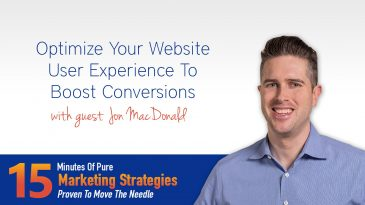 Optimize Your Website User Experience To Boost Conversions with Jon MacDonald