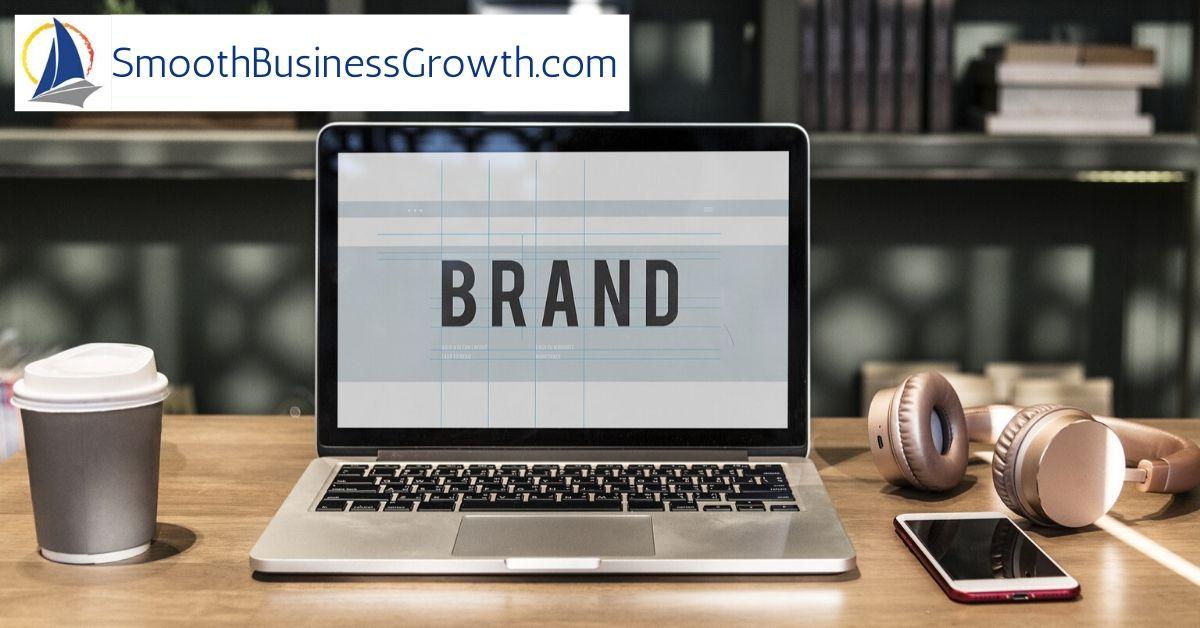 Business Branding: A Guide for Entrepreneurs