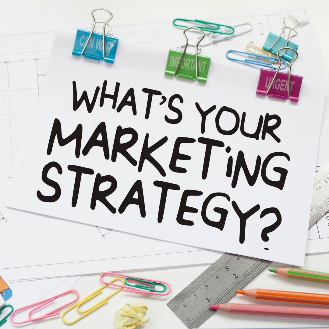 What's Your Marketing Strategy