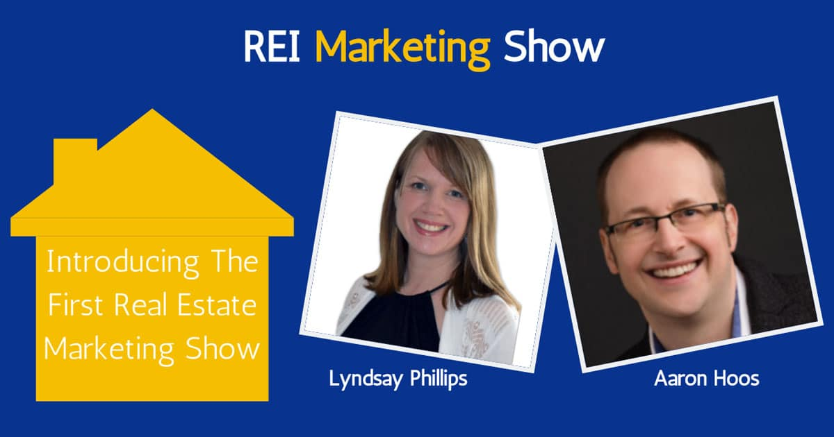 Introducing the First Real Estate Marketing Show