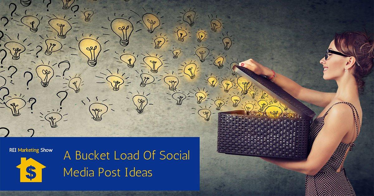 A Bucketload of Social Media Post Ideas