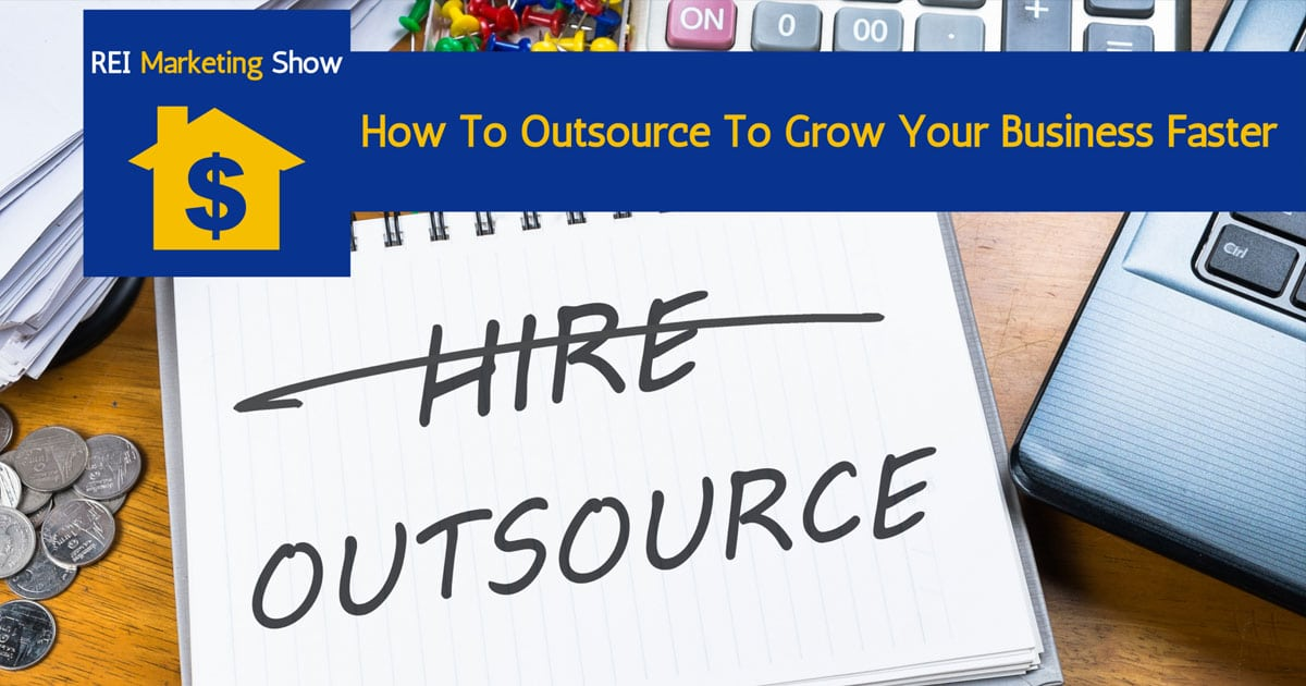 How To Outsource To Grow Your Business Faster