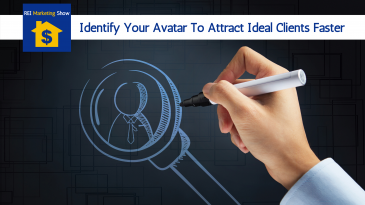 Attract More Leads By Understanding Your Avatar